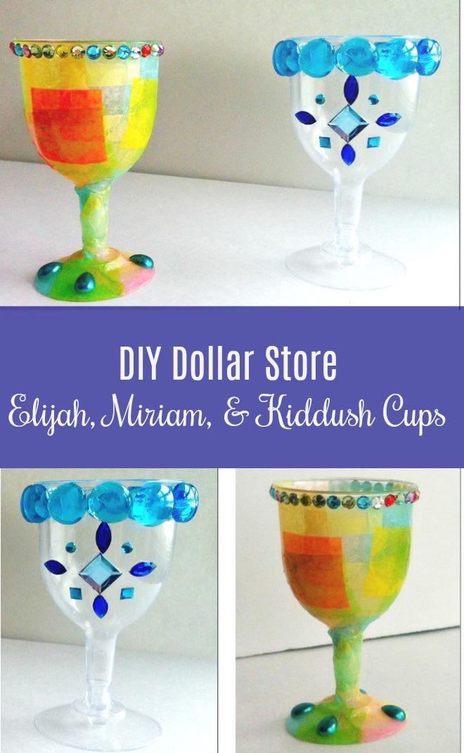 DIY Dollar Store Elijah Miriam Kiddush Cups