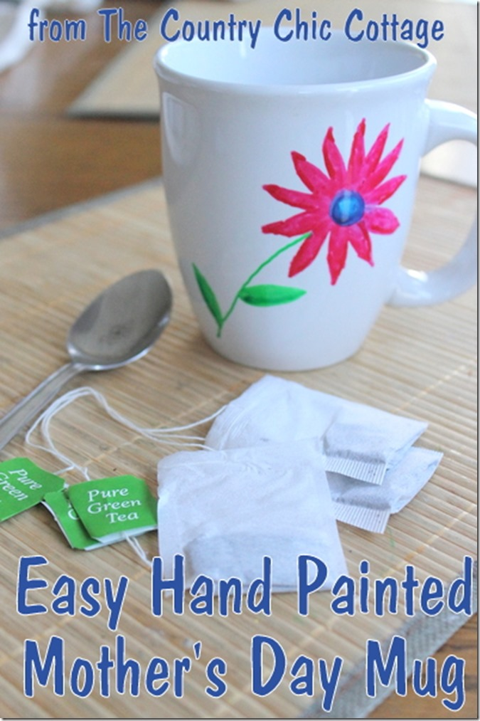 easy hand painted mother's day mug from The Country Chic Cottage