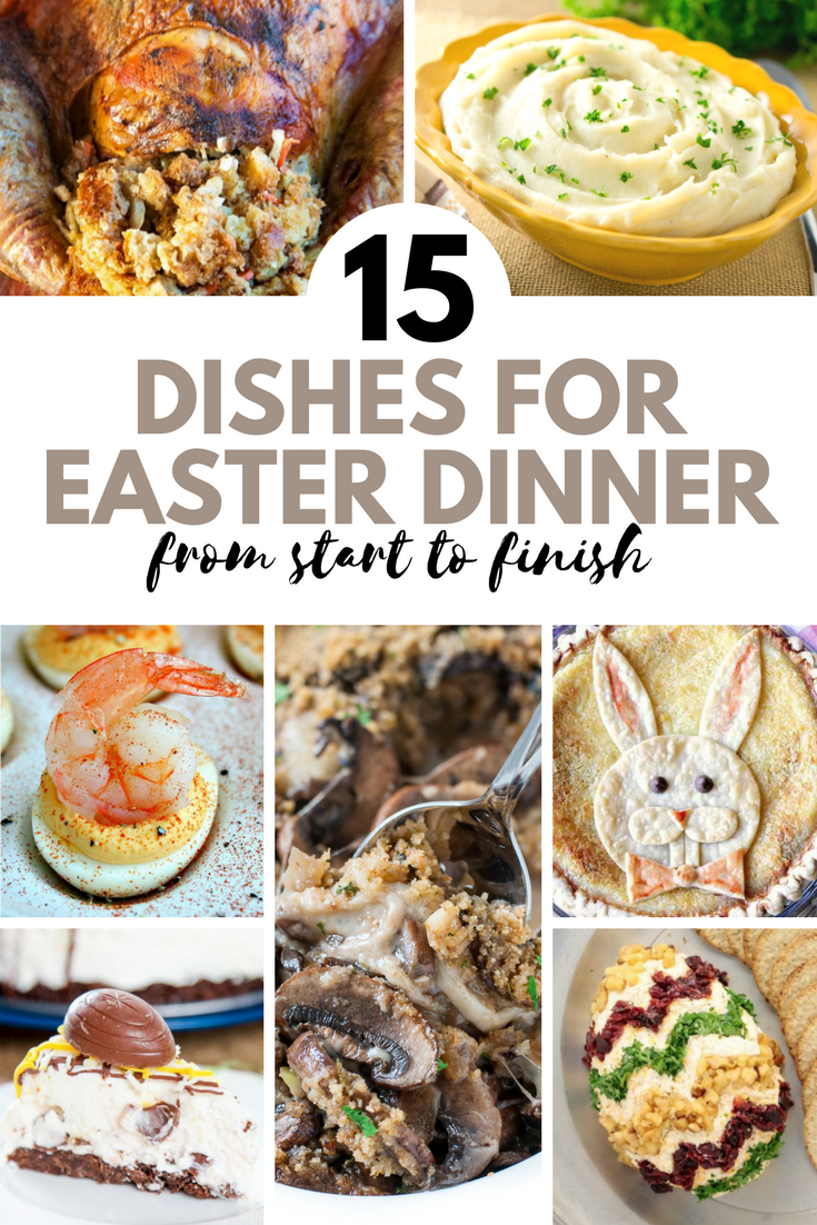 15 Dishes for Easter Dinner from Start to Finish