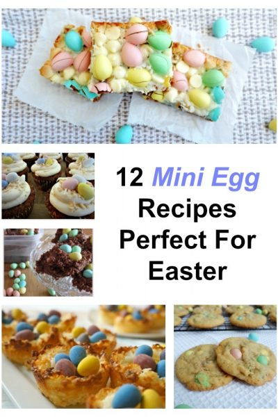 mini egg recipes perfect for easter