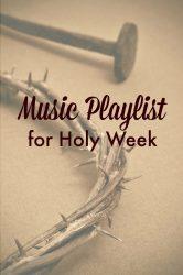 music playlist holy week