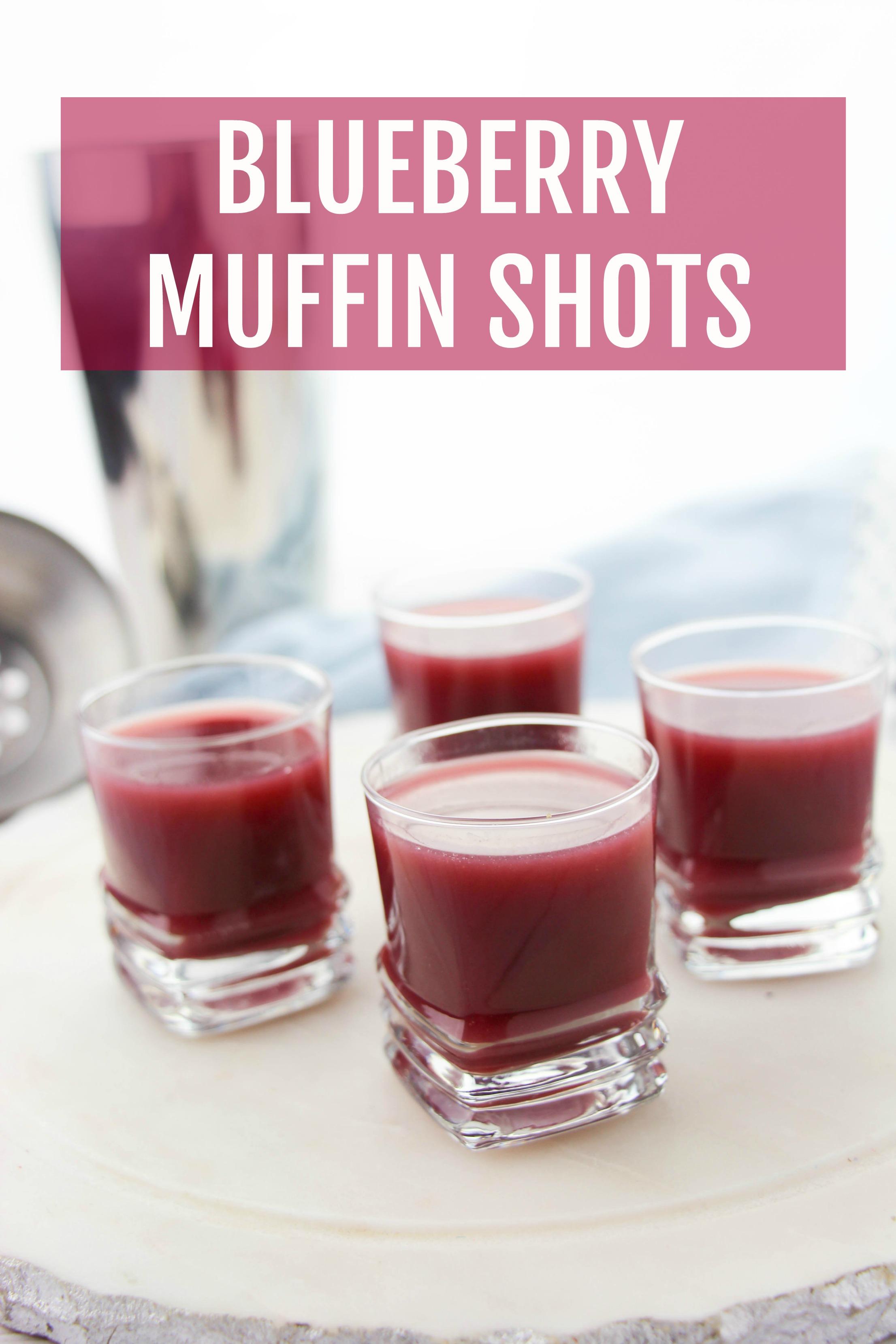 blueberry muffin shots recipe
