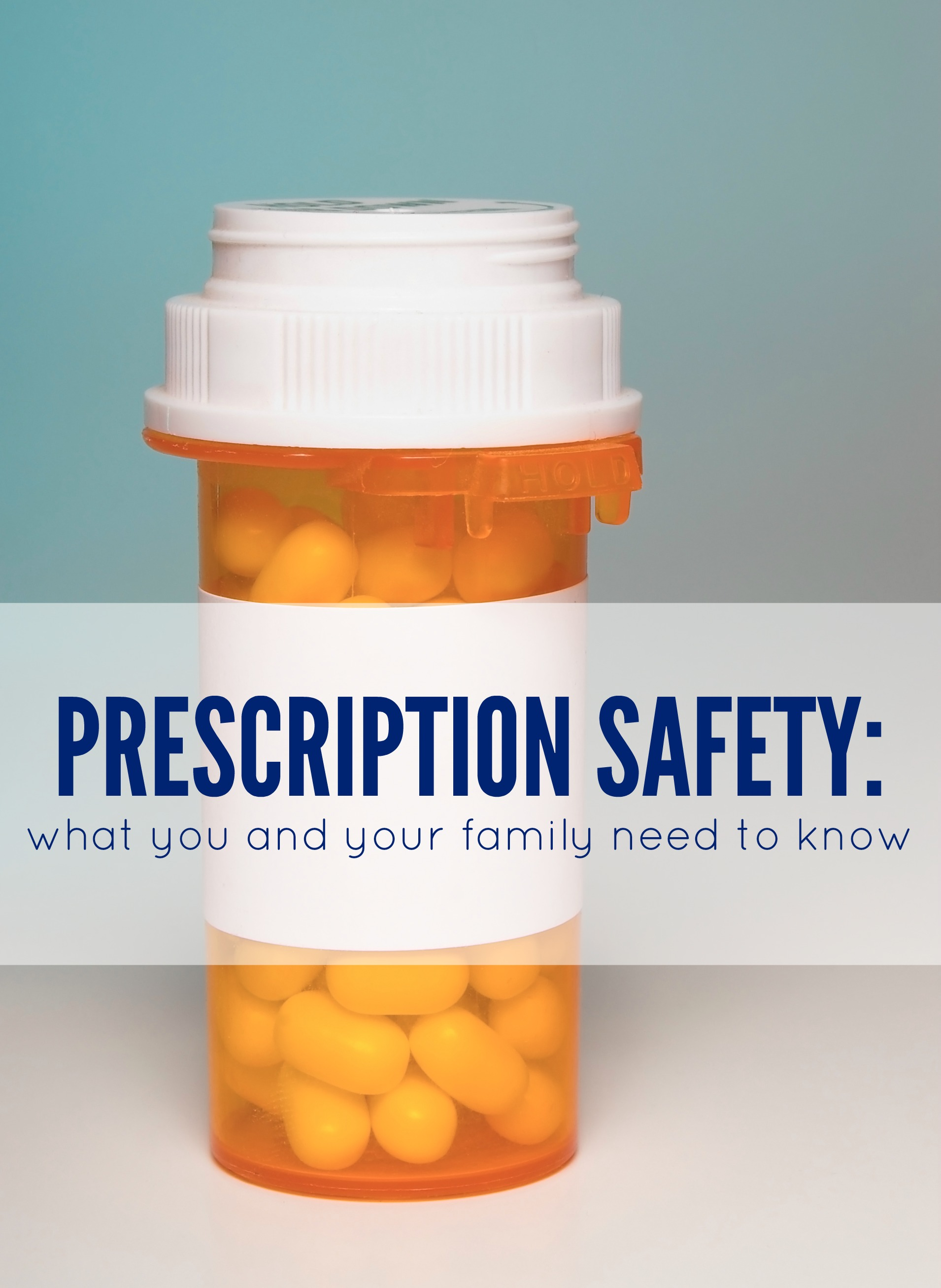 Prescription Safety What You and Your Family Need to Know
