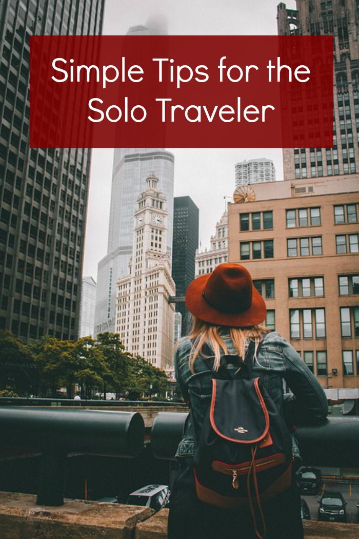 Simple Tips for the Solo Traveler