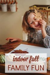 indoor fall family fun