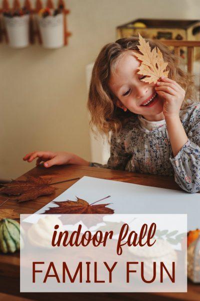 indoor fall family fun