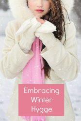 Embracing Winter Hygge