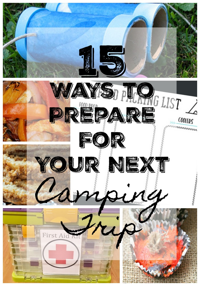 ways to prepare for your next camping trip