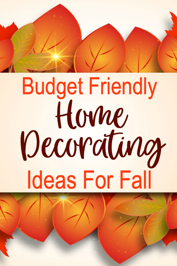 budget friendly home decorating ideas for fall