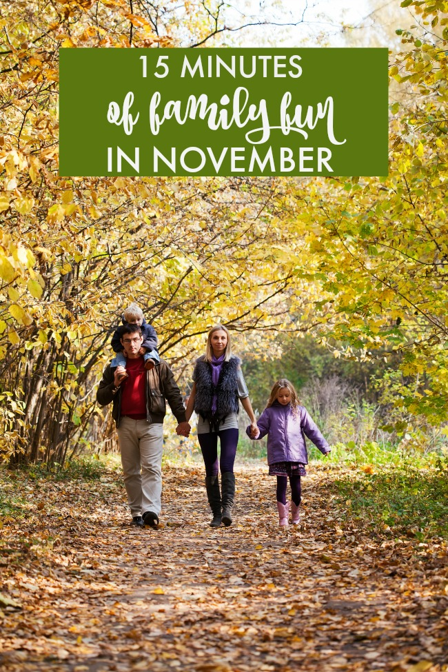 15 Minutes of Family Fun in November