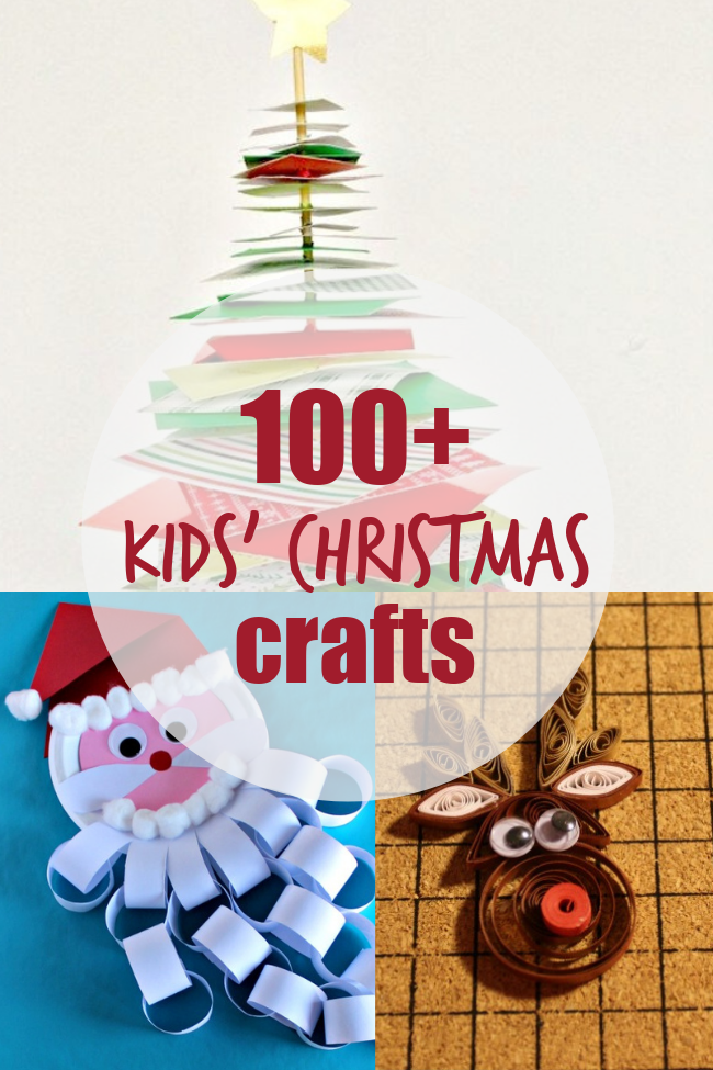 over 100 kids' christmas craft projects